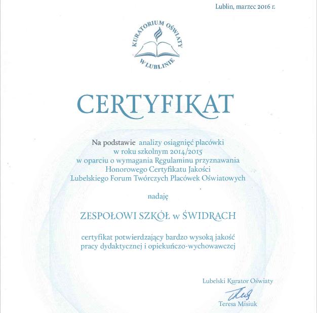 Zespół Szkół w Świdrach - Certyfikat Jakości Lubelskiego Forum Twórczych Placówek Oświatowych